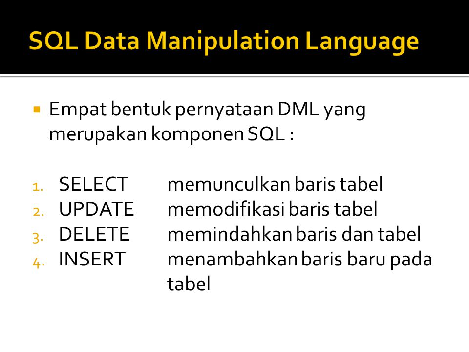 SQL Data Manipulation Language