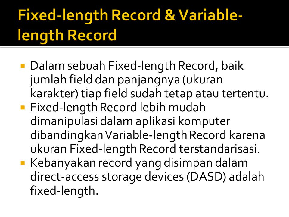 Fixed-length Record & Variable-length Record