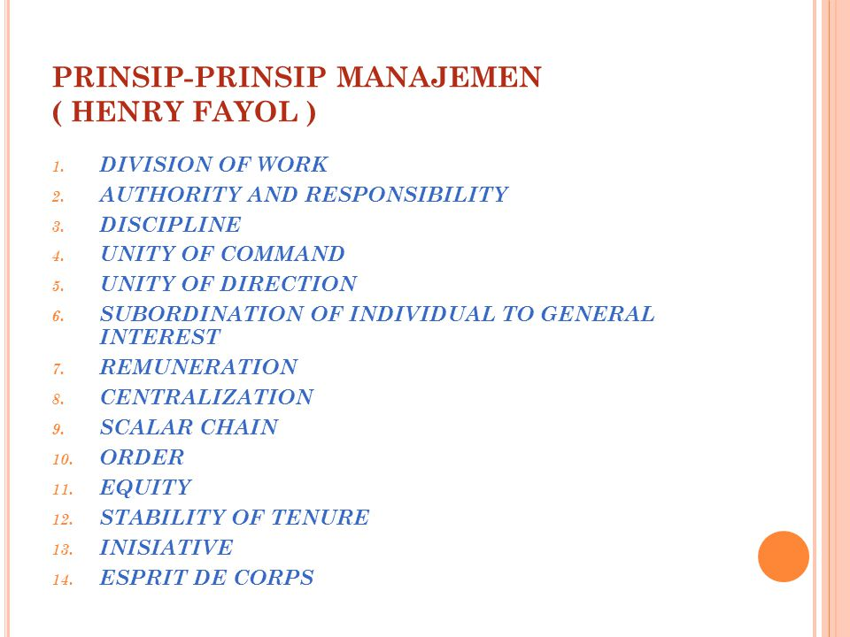PRINSIP-PRINSIP MANAJEMEN ( HENRY FAYOL )