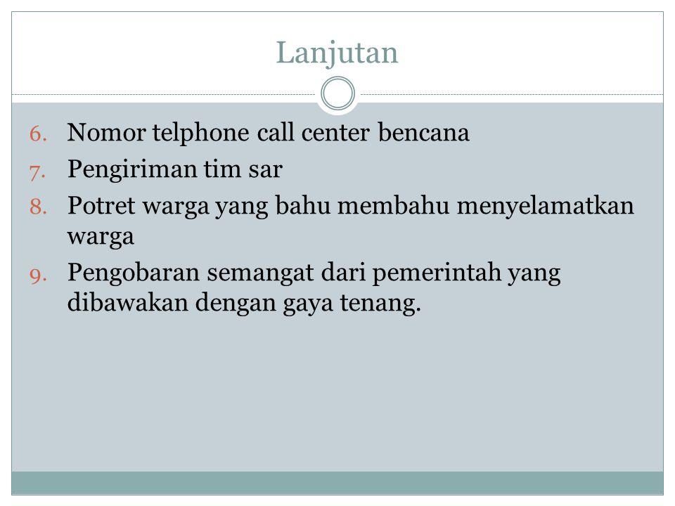 Lanjutan Nomor telphone call center bencana Pengiriman tim sar