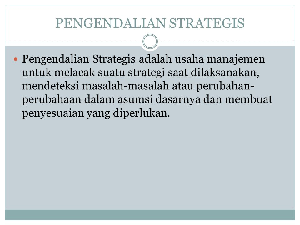 PENGENDALIAN STRATEGIS