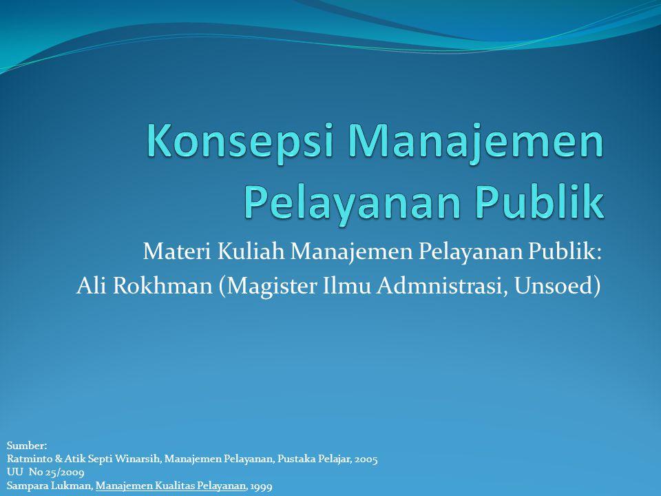 Konsepsi Manajemen Pelayanan Publik
