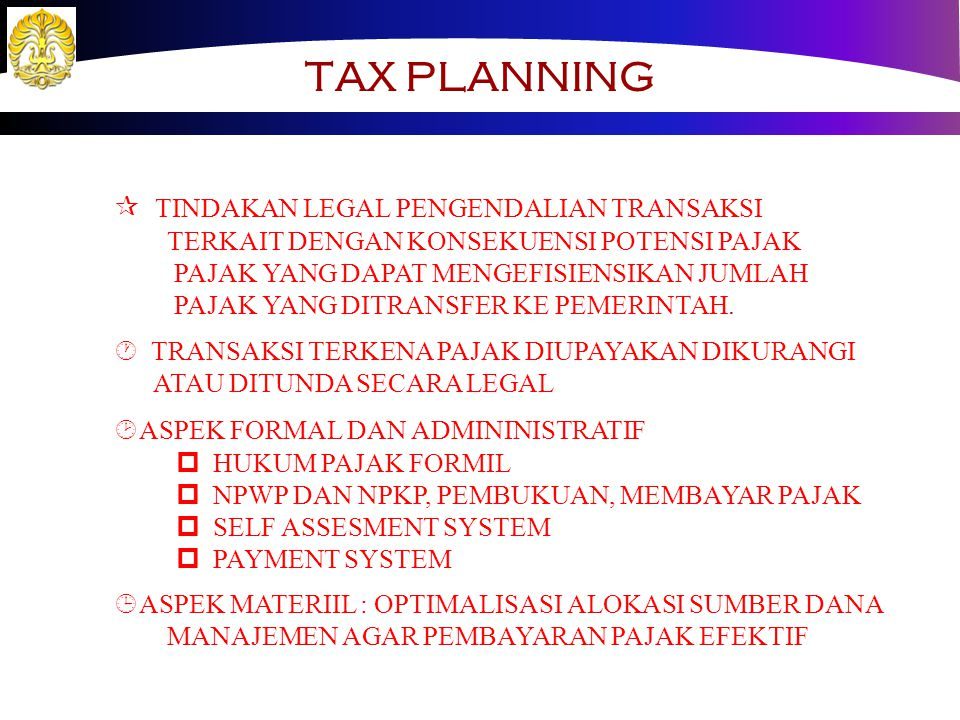 TAX PLANNING TINDAKAN LEGAL PENGENDALIAN TRANSAKSI