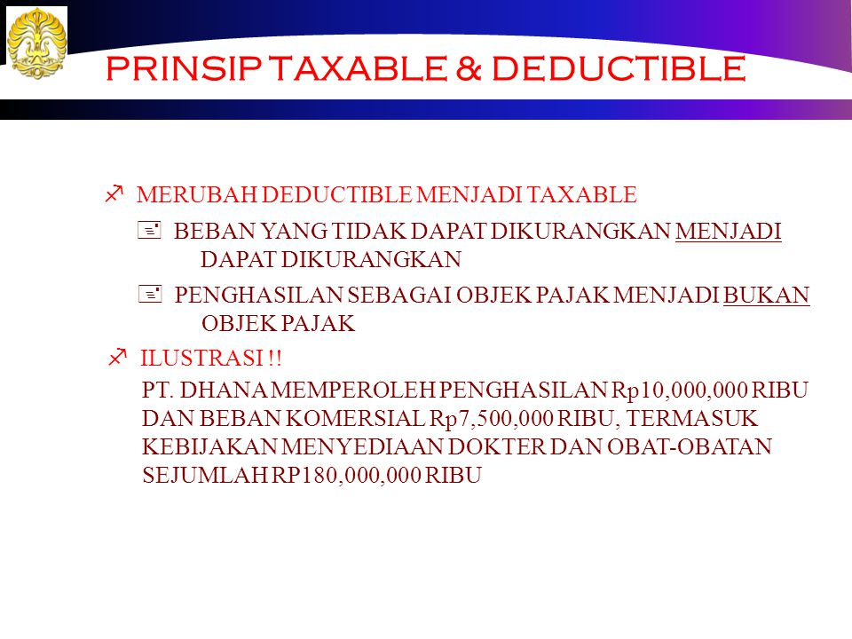 PRINSIP TAXABLE & DEDUCTIBLE