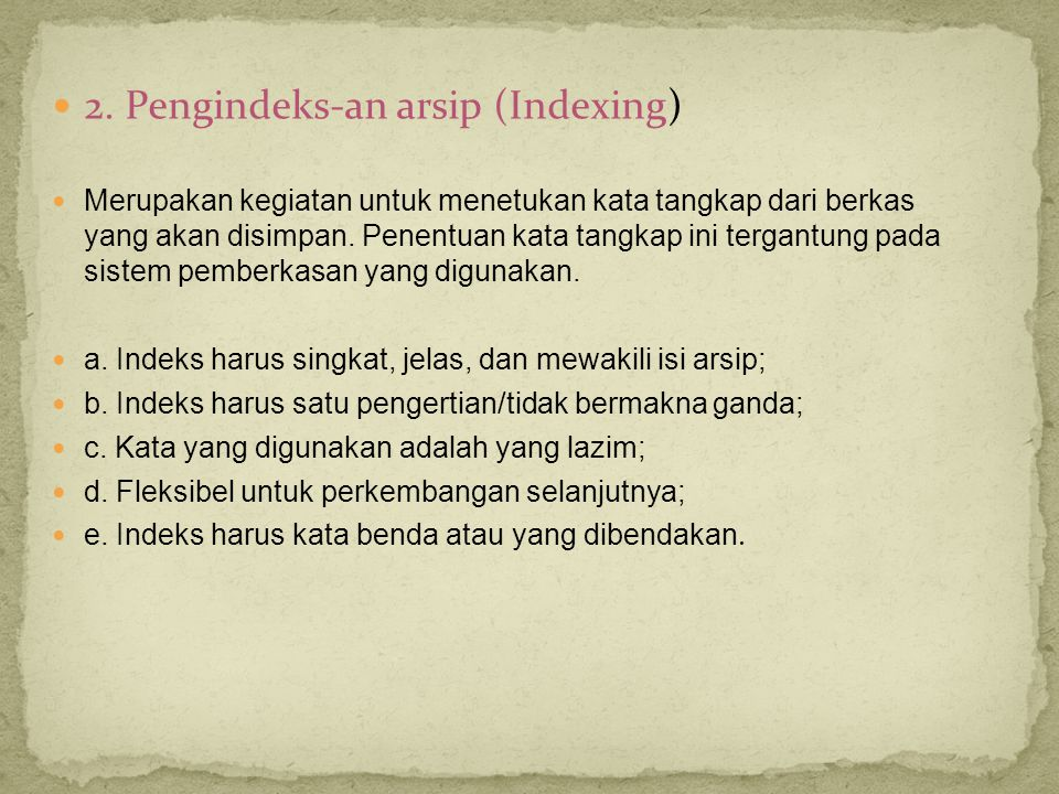 2. Pengindeks-an arsip (Indexing)