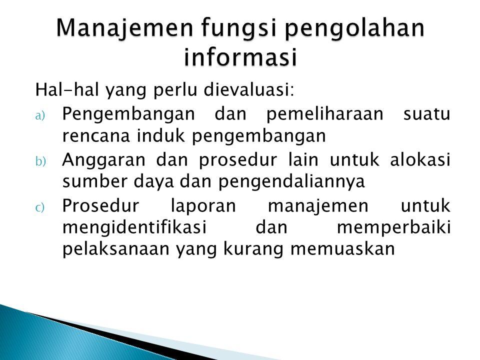 Manajemen fungsi pengolahan informasi
