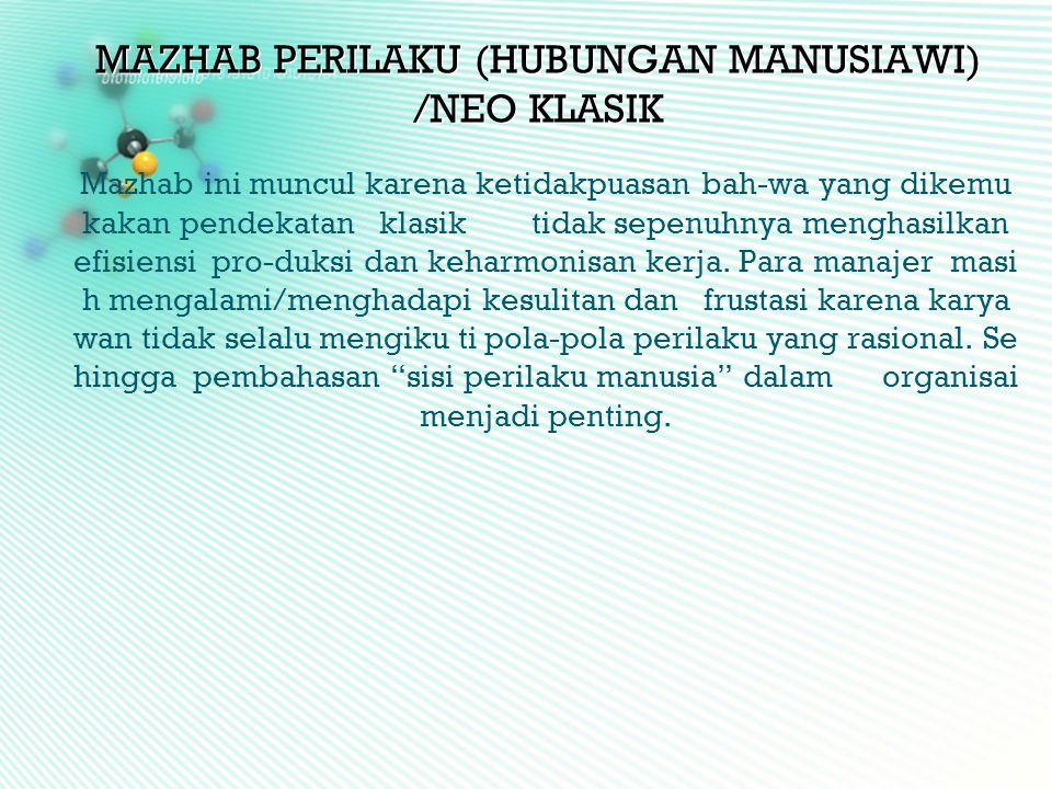 MAZHAB PERILAKU (HUBUNGAN MANUSIAWI) /NEO KLASIK