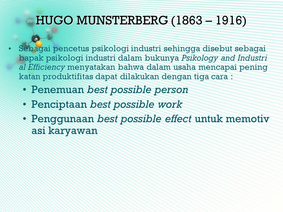 HUGO MUNSTERBERG (1863 – 1916) Penemuan best possible person