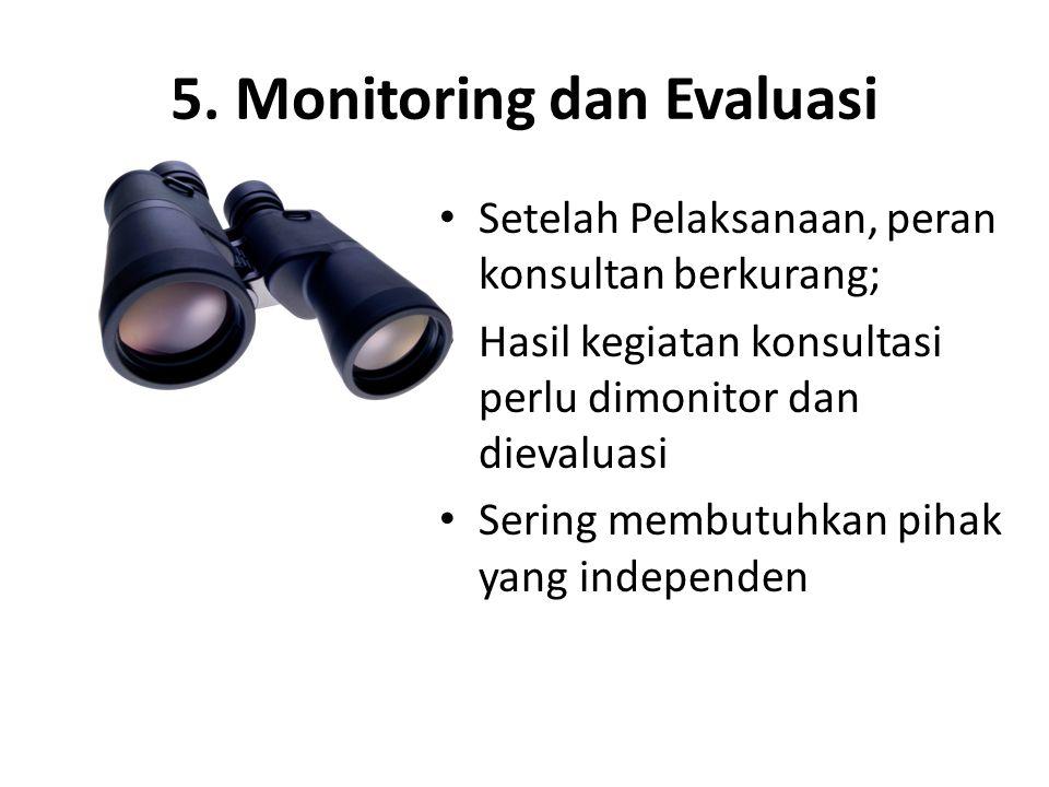 5. Monitoring dan Evaluasi