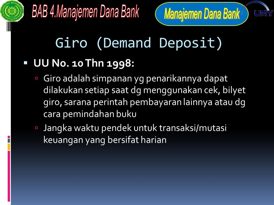 Giro (Demand Deposit) UU No. 10 Thn 1998: