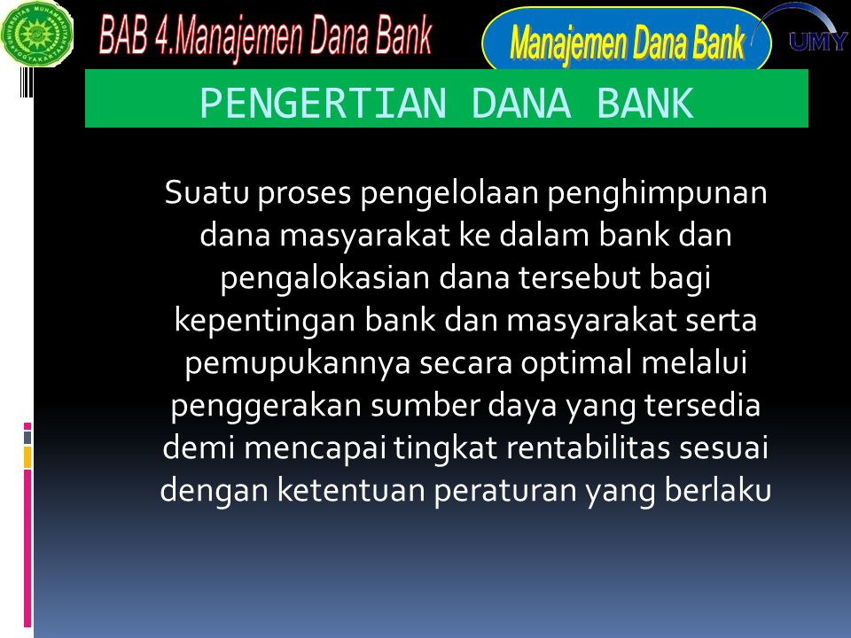 PENGERTIAN DANA BANK