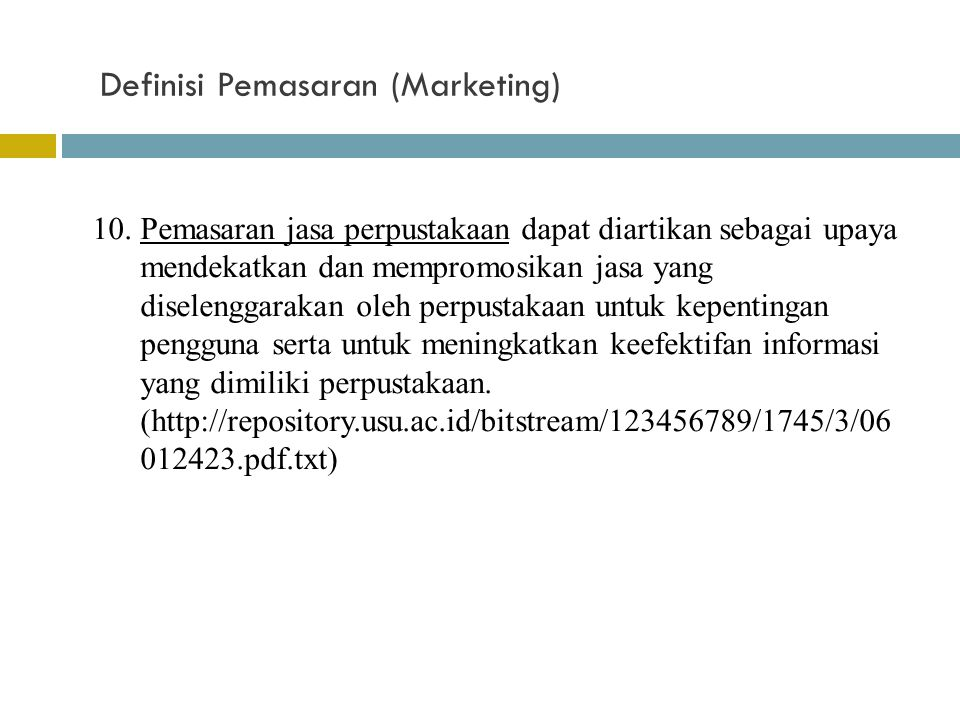 Definisi Pemasaran (Marketing)