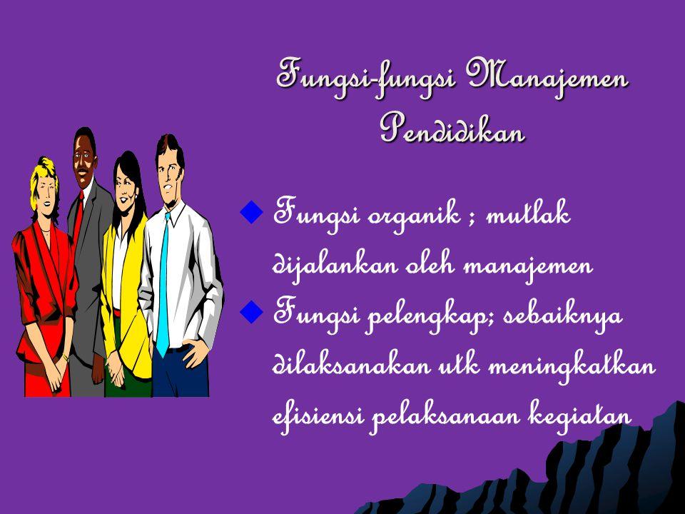 Fungsi-fungsi Manajemen Pendidikan