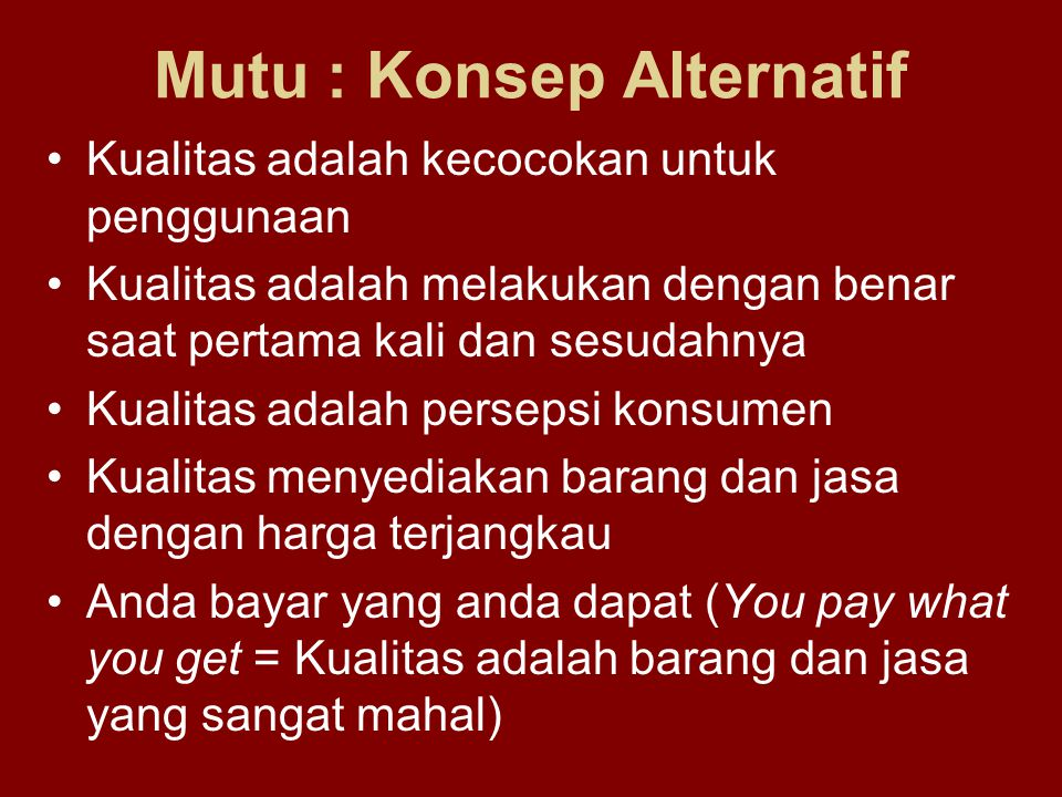 Mutu : Konsep Alternatif