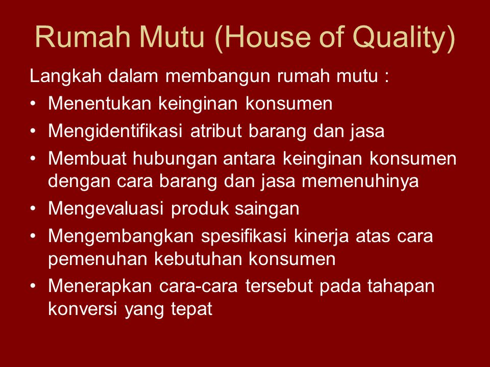 Rumah Mutu (House of Quality)