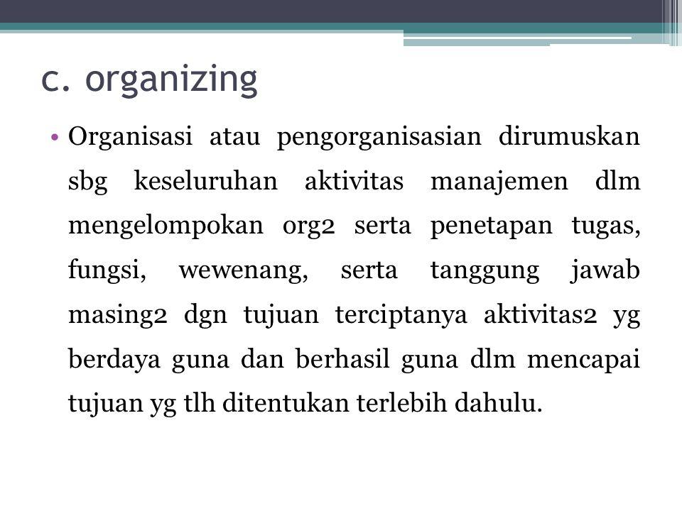 c. organizing