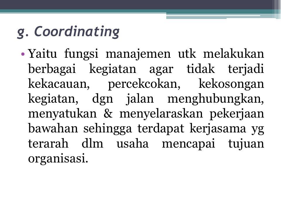 g. Coordinating