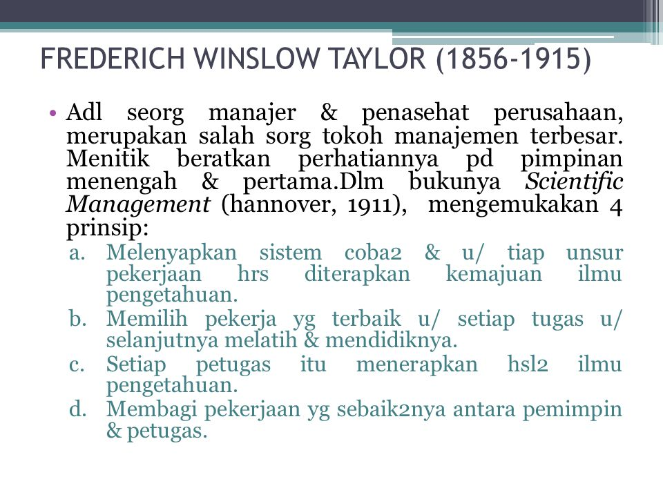 FREDERICH WINSLOW TAYLOR (1856-1915)