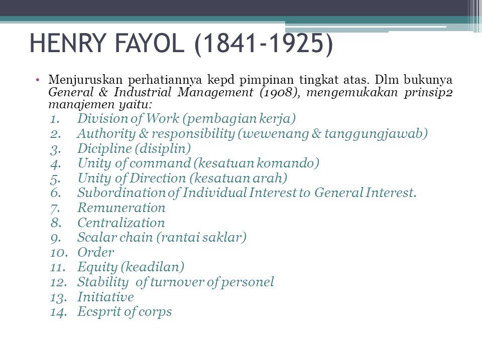 HENRY FAYOL (1841-1925) Division of Work (pembagian kerja)