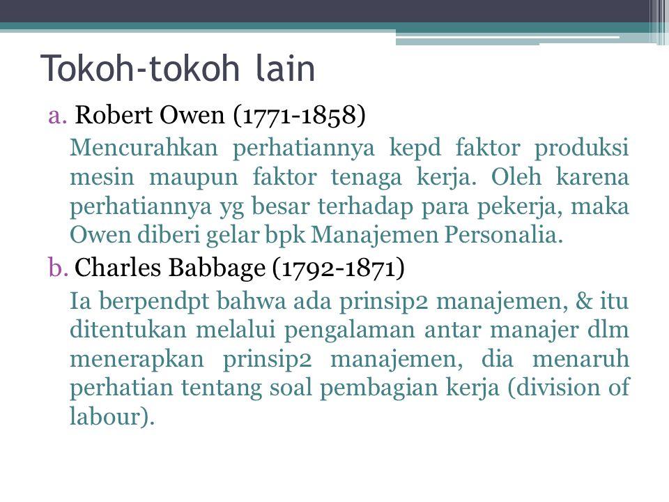 Tokoh-tokoh lain Robert Owen (1771-1858) Charles Babbage (1792-1871)