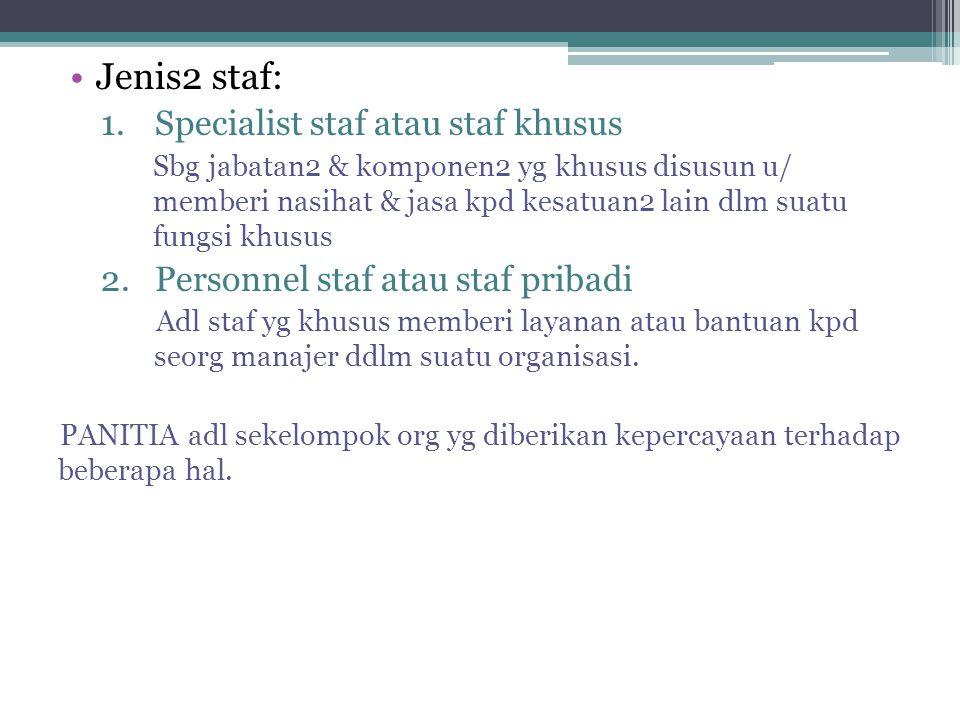 Jenis2 staf: Specialist staf atau staf khusus