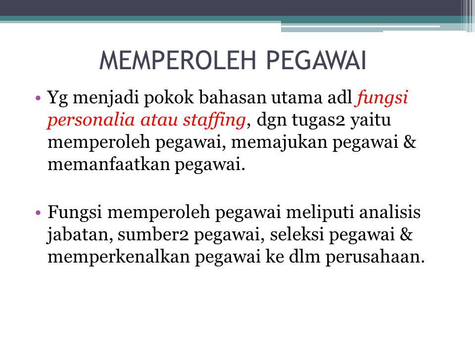 MEMPEROLEH PEGAWAI