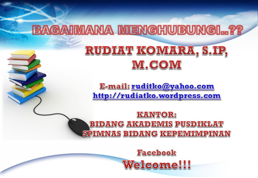 RUDIAT KOMARA, S.IP, M.COM Welcome!!!