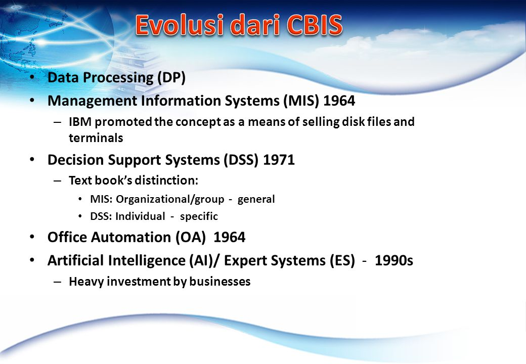 Evolusi dari CBIS Data Processing (DP)