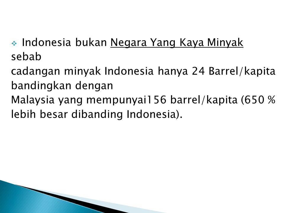 Indonesia bukan Negara Yang Kaya Minyak