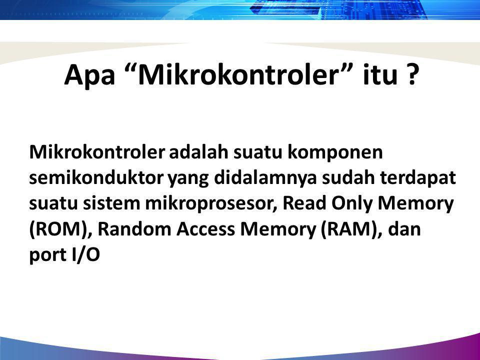 Apa Mikrokontroler itu
