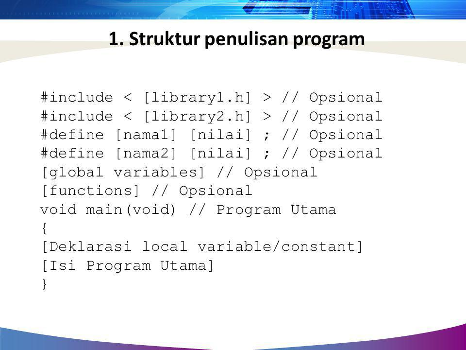 1. Struktur penulisan program