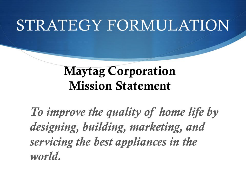 Maytag Corporation Mission Statement