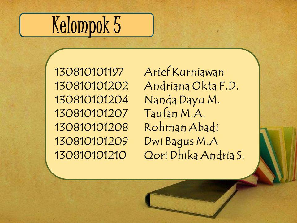 Kelompok 5 130810101197 Arief Kurniawan