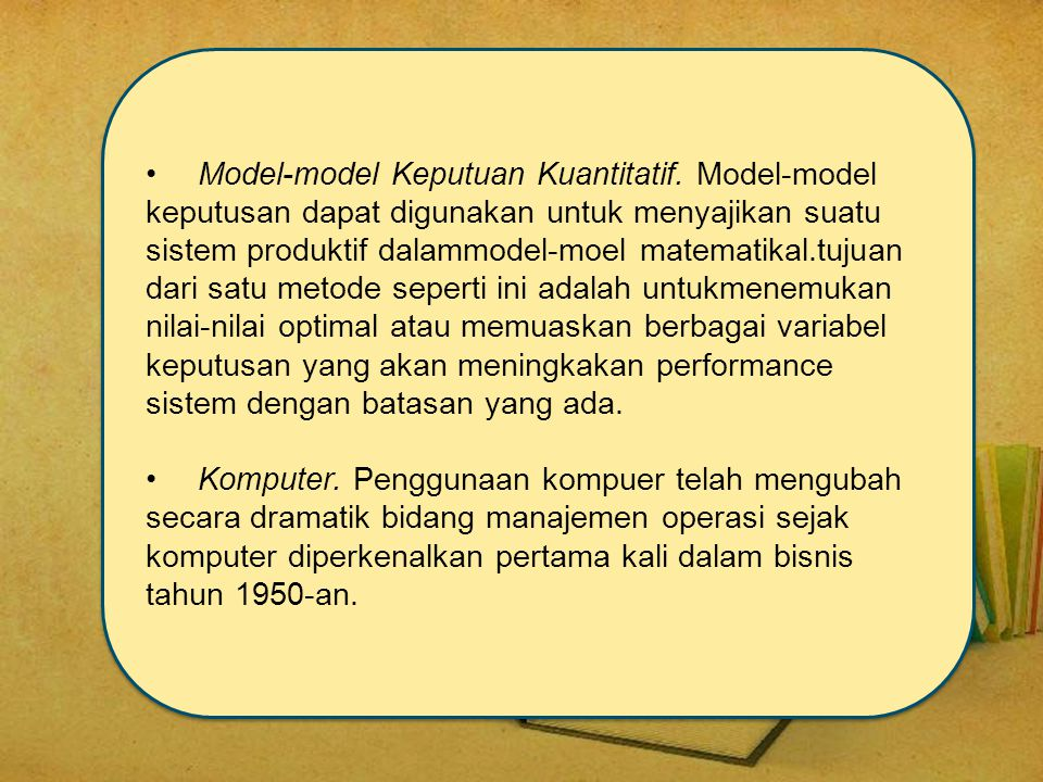 Model-model Keputuan Kuantitatif