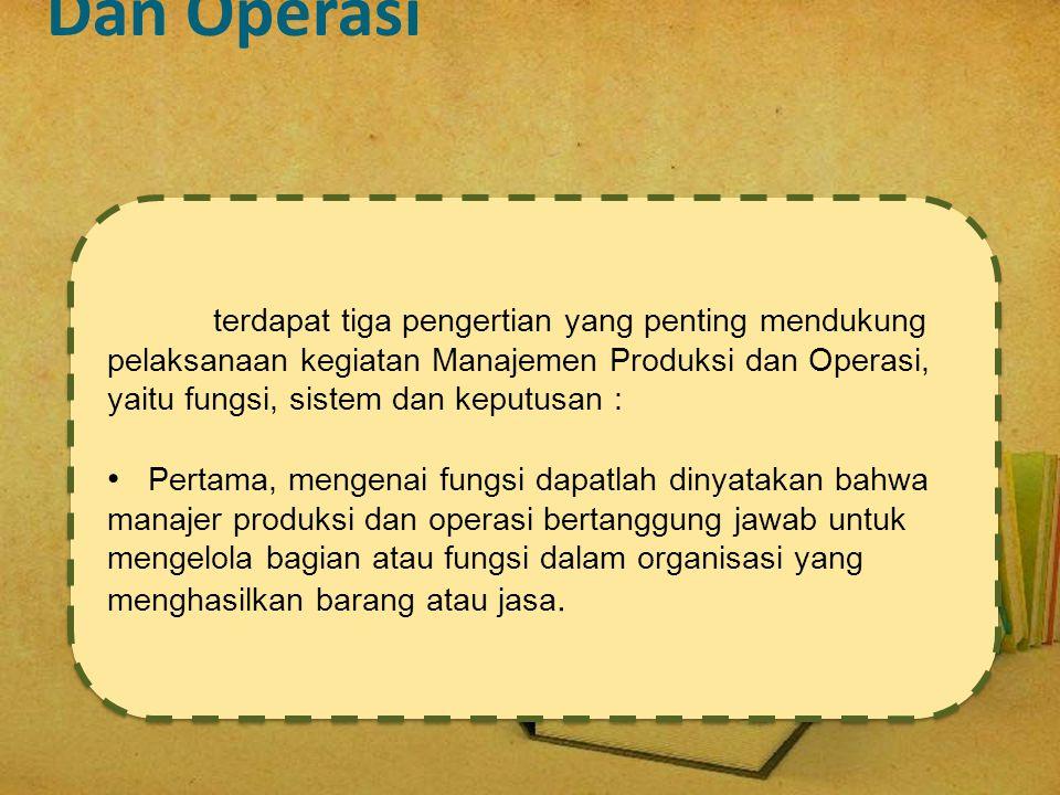 Fungsi Dan Sistem Produksi Dan Operasi