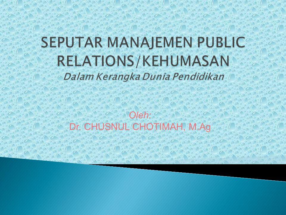 Dr. CHUSNUL CHOTIMAH, M.Ag