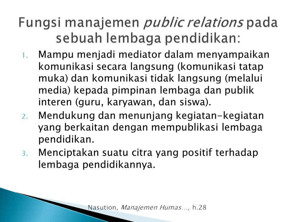 Fungsi manajemen public relations pada sebuah lembaga pendidikan: