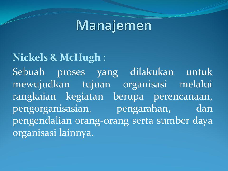 Manajemen Nickels & McHugh :
