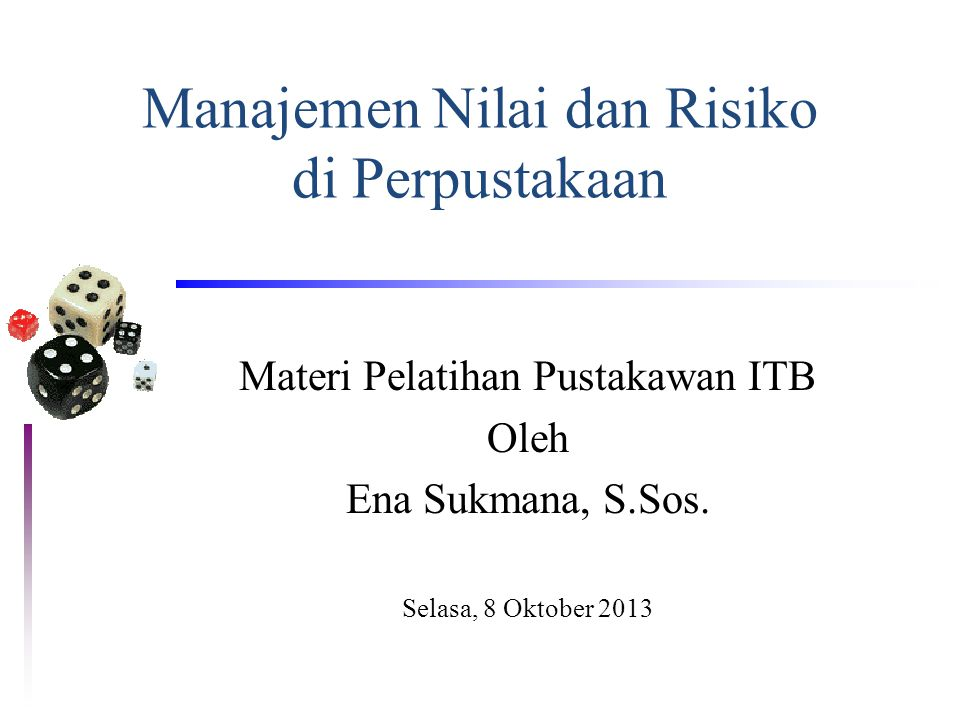 Manajemen Nilai dan Risiko di Perpustakaan