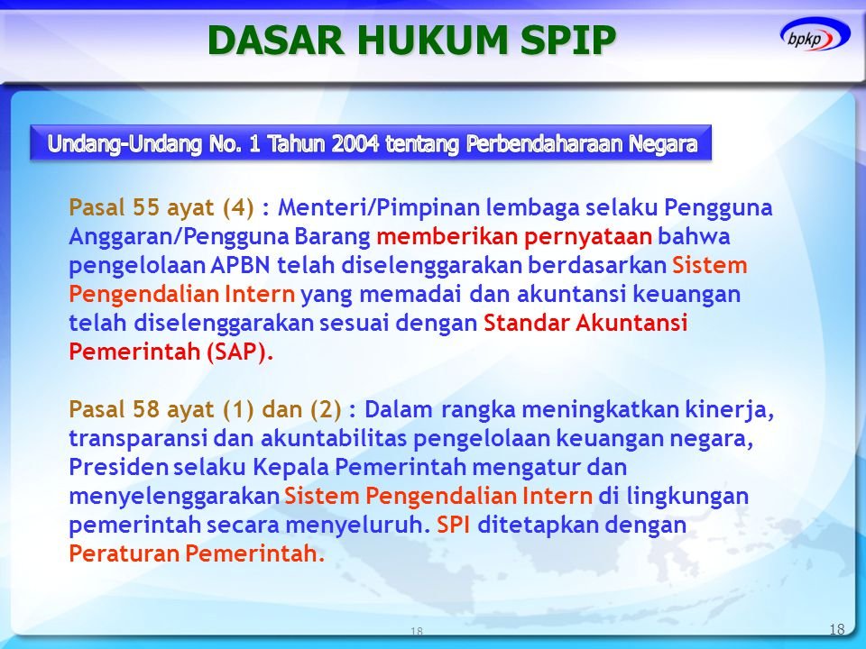 DASAR HUKUM SPIP Undang-Undang No. 1 Tahun 2004 tentang Perbendaharaan Negara.