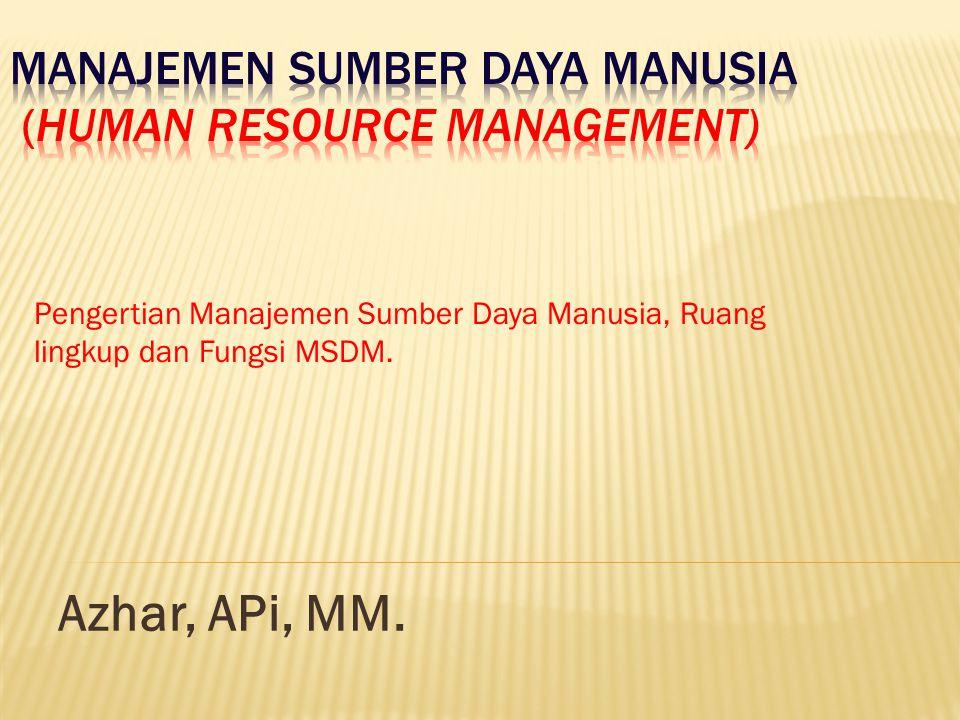 Manajemen Sumber Daya Manusia (Human Resource Management)