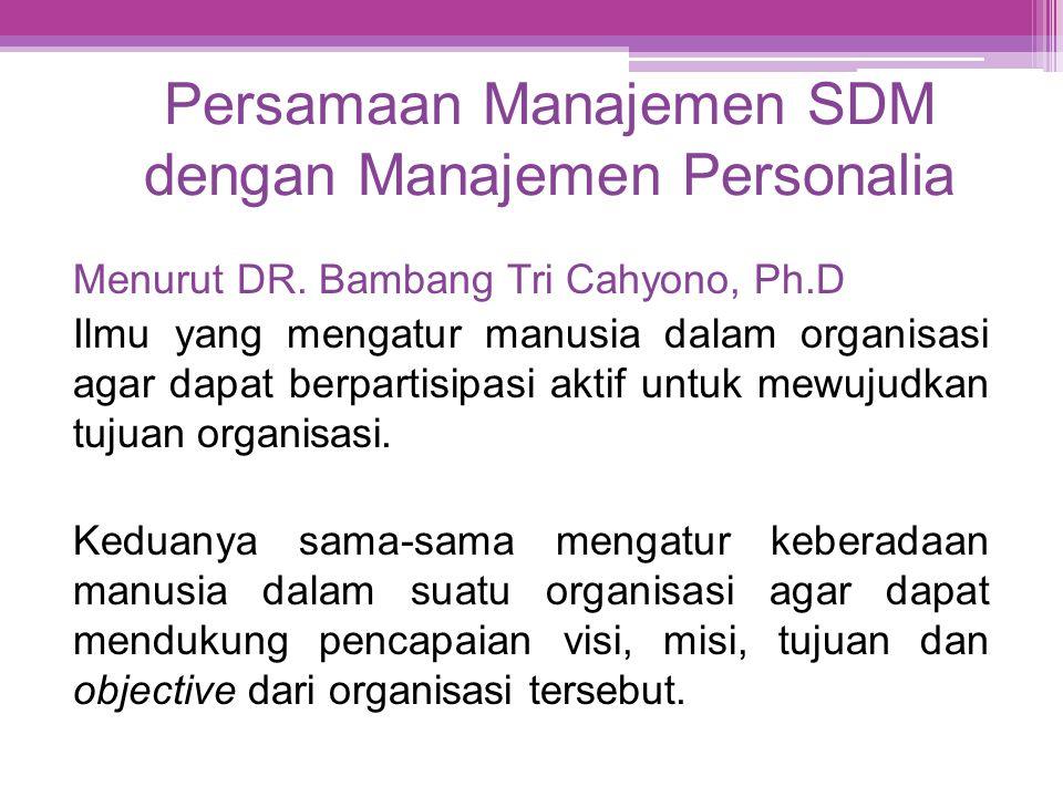Persamaan Manajemen SDM dengan Manajemen Personalia