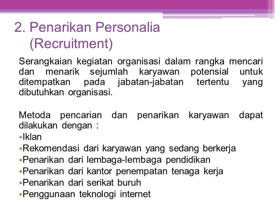 2. Penarikan Personalia (Recruitment)