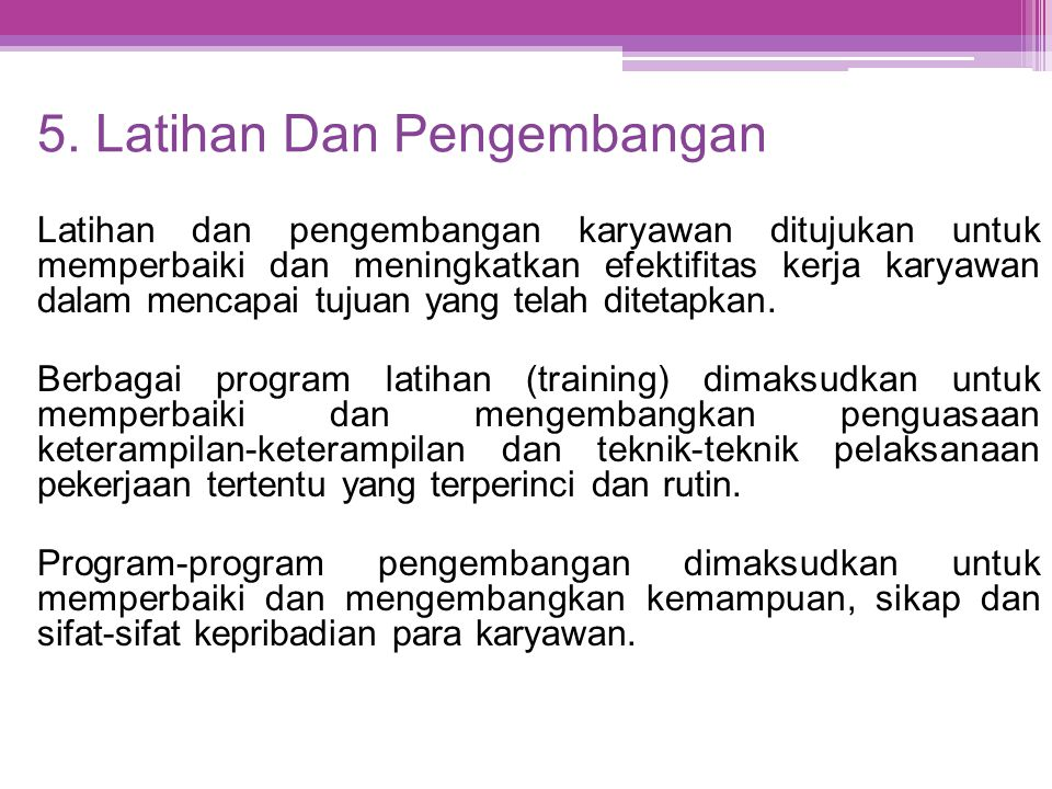 5. Latihan Dan Pengembangan