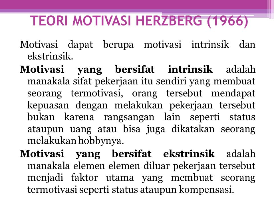 TEORI MOTIVASI HERZBERG (1966)