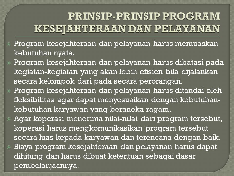PRINSIP-PRINSIP PROGRAM KESEJAHTERAAN DAN PELAYANAN