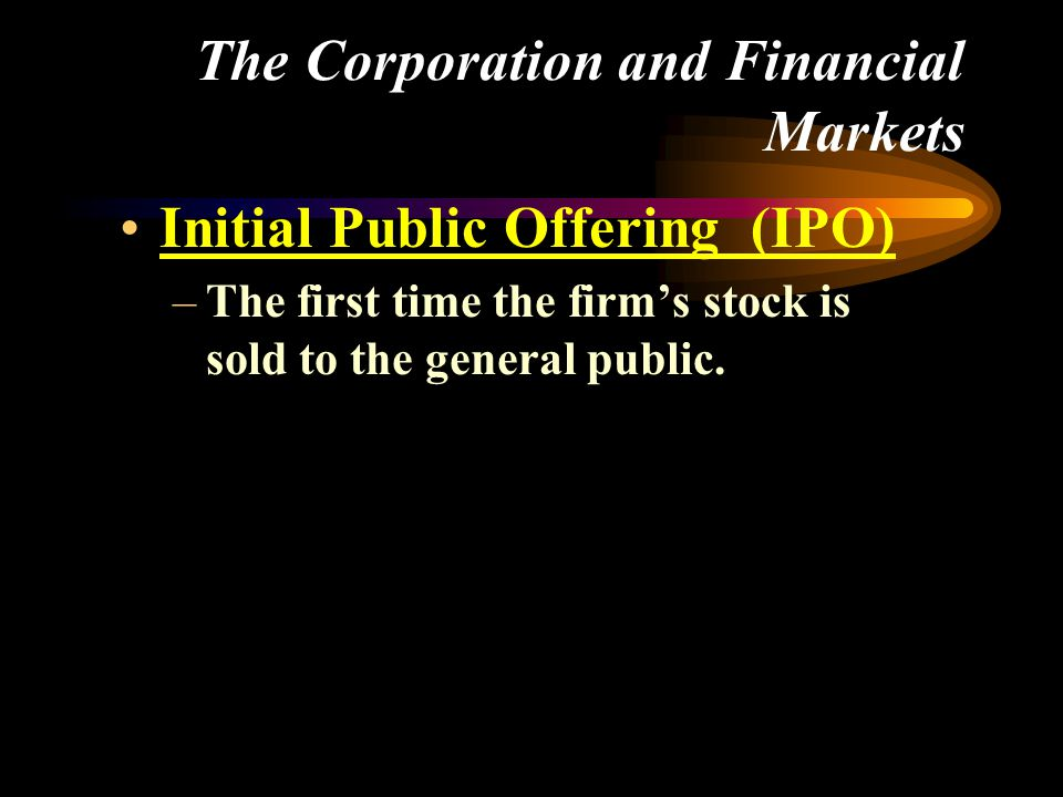 The Corporation and Financial Markets