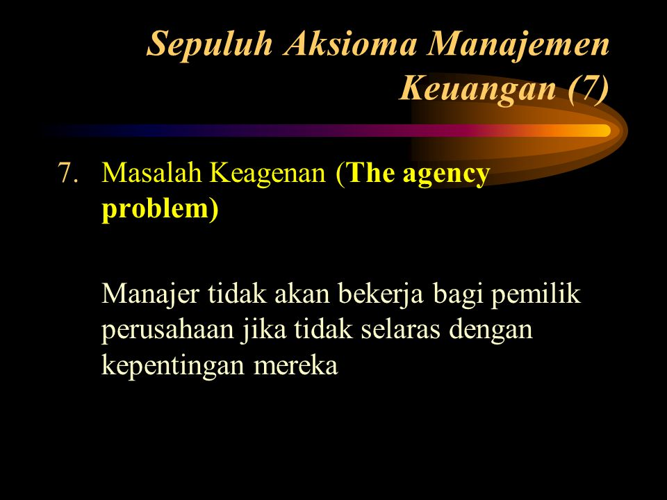 Sepuluh Aksioma Manajemen Keuangan (7)