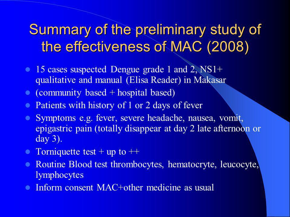 Summary of the preliminary study of the effectiveness of MAC (2008)