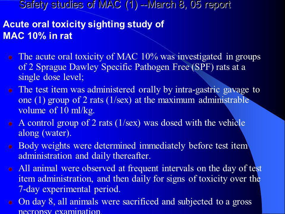 Safety studies of MAC (1) --March 8, 05 report